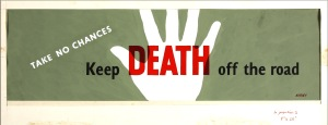 INF3-289_Road_safety_Keep_Death_off_the_road_Artist_Ashley